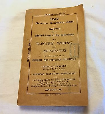 Vintage 1947 National Electrical Code...National Board of Fire Underwriters....