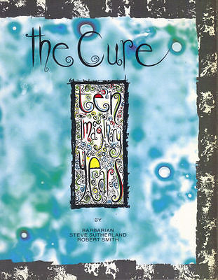 THE CURE TEN IMAGINARY YEARS - STEVE SUTHERLAND ROBERT SMITH - 1st  edition book