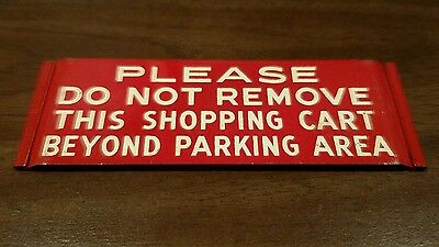 Vintage Do Not remove shopping cart store sign metal not porcelain red white