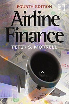 Airline Finance New Paperback Book Peter S. Morrell