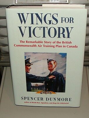 Wings For Victory The Remarkable Story of The  BCATP in Canada   Dunmore