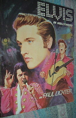 ELVIS IN HOLLYWOOD by Paul Lichter 1975