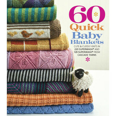 Sixth & Springs Books 60 Quick Baby Blankets SSB-96466