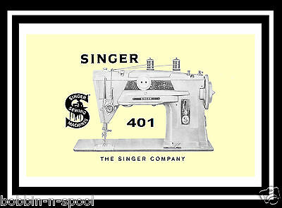Extended Comprehensive Singer 401 Sewing Machine Illustrated Instructions Manual