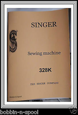 Singer Model 328 K Sewing Machine instructions Manual(Enlarged Photocopy)72pages