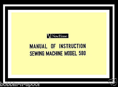 Janome New Home Model 580 Zigzag Sewing Machine Instruction Manual Booklet