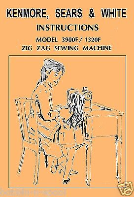Sears,kenmore & White Free-Arm Sewing Machine User Instructions Manual Booklet