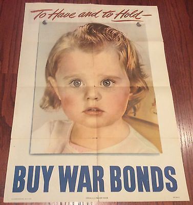 "1944 ""To Have and to Hold"" WWII Buy War Bonds Poster w/ Baby U.S. Treasury 28x20"