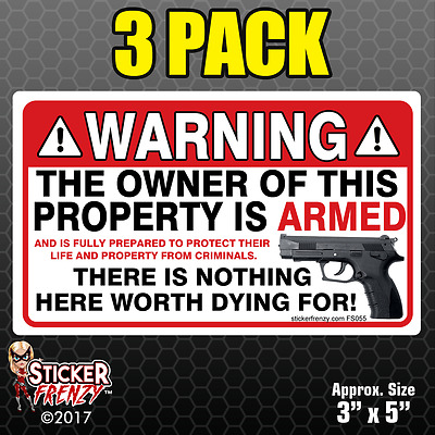 3 Pack WARNING Owner Armed Security Sticker Gun Firearm Decal Vinyl Window FS055