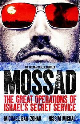 Mossad: The Great Operations of Israel's Secret Service |