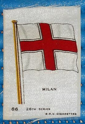 VINTAGE SILK BDV CIGARETTE CARD FLAG OF 'MILAN' 26th SERIES No. 86