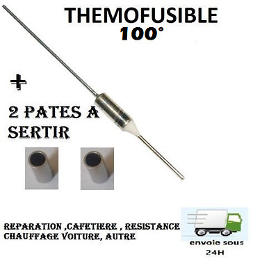 Fusible Thermique 100°c  Protection 100° Thermofusible auto , Electroménage ,etc