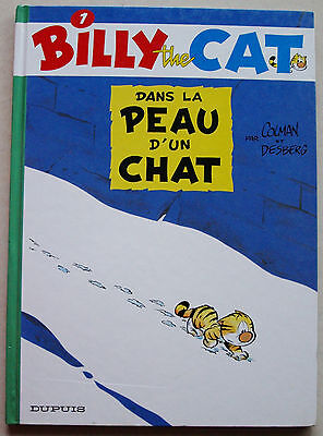 Billy The Cat T 1 Dans la peau d'un chat COLMAN & DESBERG éd Dupuis rééd