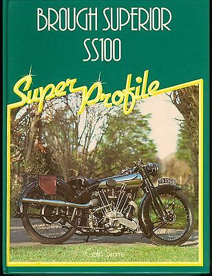 Brough Superior Ss100 Super Profile By Colin Simms