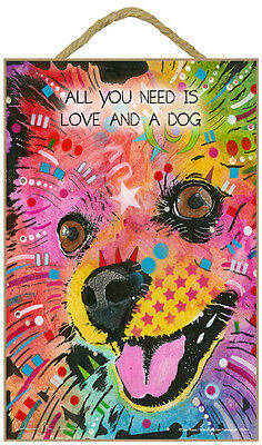 Pomeranian All You Need Is Love And A Dog Dean Russo Wood Plaque Sign
