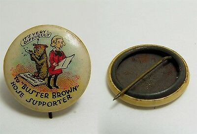 "7/8"" dia Pinback button BUSTER BROWN & TIGE HOSE SUPPORTERS"