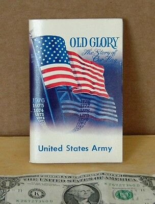 Old Glory The Story of Our Flag Booklet 1970s