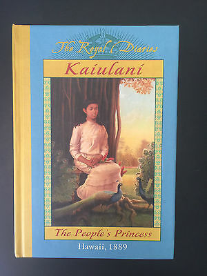 The Royal Diaries Kaiulani The People's Princess Hawaii, 1889 - Med HC
