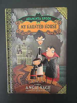 Araminta Spook My Haunted House - as told to Angie Sage - Med HC