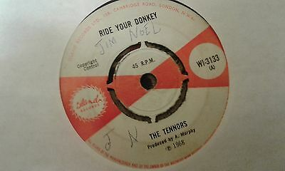 """The Tennors, Ride Your Donkey , I've Got To Get You Out Of My Mind, 7 """" Island"""