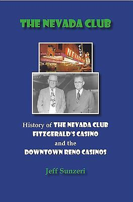 The Nevada Club. The BEST Researched History of the Famous Reno Casinos!