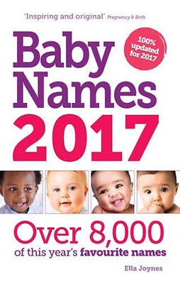 Joynes, Ella-Baby Names 2017  Book New