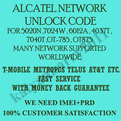 Alcatel Unlock Code for 5010X 5015A 5016A  5035A 5036A all providers Worldwide