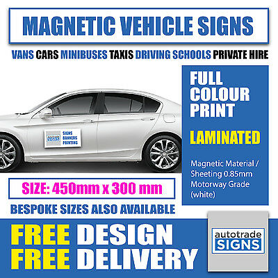 2 x FULL COLOUR PRINTED & LAMINATED MAGNETIC VEHICLE SIGNS (450mm X 300mm)