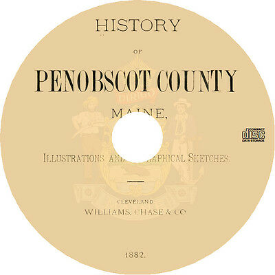 Penobscot County, Maine (1882) History Genealogy Biography - Book on CD