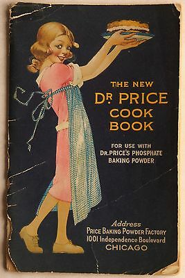 """COOK Book """"The New Dr Price Cook Book"""" 1921 Price Baking Powder Factory."""