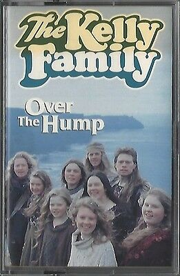 The Kelly Family / Over The Hump * New Mc Cassette * Musikkassette * Neu *