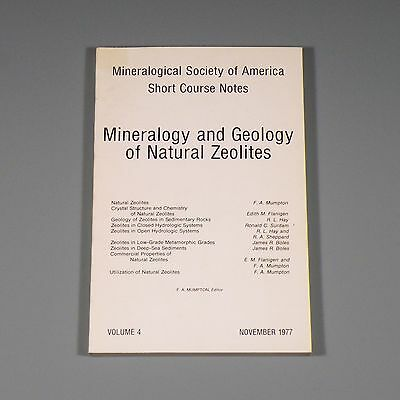 1977 book - Mineralogy and Geology of Natural Zeolites - zeolite minerals