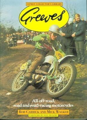 Greeves Motorcycles book by Rob Carrick and Mick Walker, signed Rob Carrick