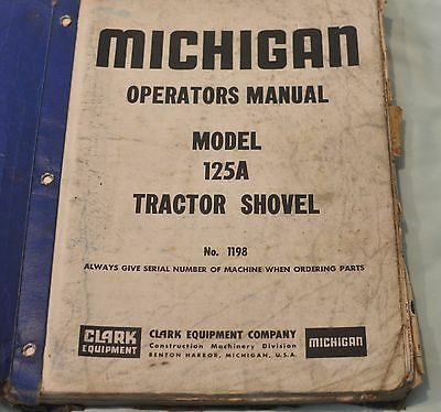 Michigan Tractor Shovel Model 125A vintage operators manual Clark Equipment CO