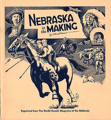 Nebraska in the Making by Mike Perkins - 1966 edition