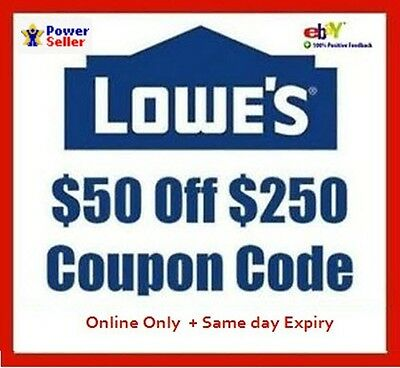 Lowes $50 Off $250 Discount Code for online orders Expire details **READ AD**