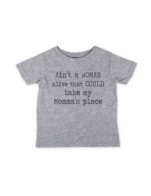 Ain't a WOMAN alive that COULD take my Momma's place - Infant Toddler Yout Shirt