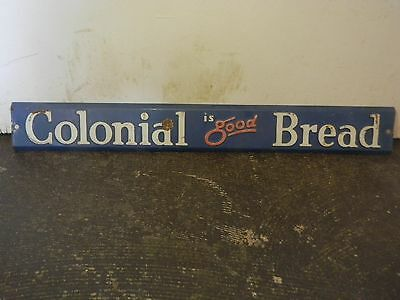Genuine Vintage Embossed Colonial Is Good Bread Door Push Sign Gas Oil Can Gulf
