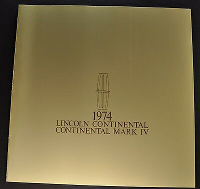 1974 Lincoln Large Brochure Continental & Mark IV Town Car Excellent Original 74
