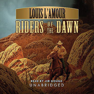 Riders of the Dawn by Louis L'Amour CD 2006 Unabridged