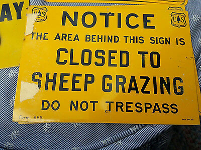 VINTAGE U.S. FOREST SERVICE SIGN DEPT OF AGRICULTURE Closed to Sheep Grazing