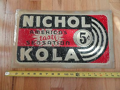 1950's Vintage 5 Cent NICHOL COLA Embossed TIN Pre PEPSI Old ADVERTISING SIGN