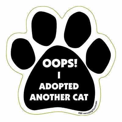 Oops I Adopted Another Cat Dog Paw Quote Car Magnet