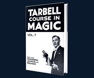 Magic Book - Tarbell Course In Magic - Vol 7 Learn Magic Hard Cover NEW!!!