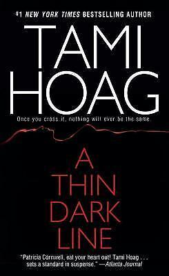 A Thin Dark Line by Tami Hoag (1998, Paperback, Reprint) ~GOOD CONDITION~