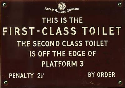 First class toilet metal sign retro effect Harvey Makin railway humour