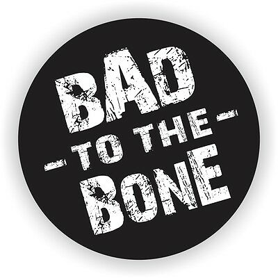 Bad To The Bone Hard Hat Sticker  Decal Funny Label  Helmet Welding Toolbox