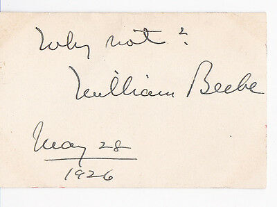 American naturalist, ornithologist WILLIAM BEEBE 1926 AUTOGRAPH SENTIMENT SIGNED