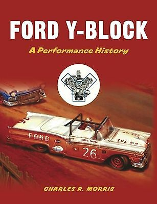 Ford Y-Block: A Performance History