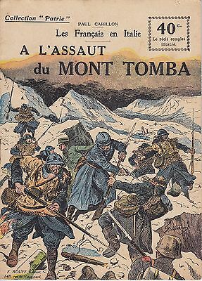 Collection Patrie A l'Assaut du Mont Tomba F. Rouff Editeur Paris